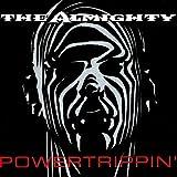 echange, troc Almighty - Powertrippin'