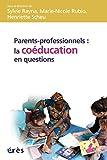 Parents-professionnels : la co�ducation en questions