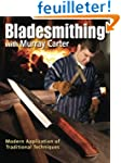 Bladesmithing with Murray Carter: Mod...