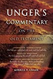 Unger's Commentary on the Old Testament (0899574157) by Unger, Merrill