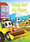 Danny And Big Digger