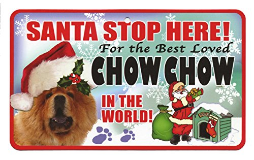 santa-stop-here-for-the-best-loved-dog-in-the-world-weihnachtsschild-chow-chow