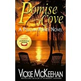 Promise Cove (A Pelican Pointe Novel Book 1) ~ Vickie McKeehan