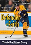 Defender of Faith, Revised Edition: T...