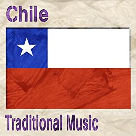 Chile (Traditional Music)