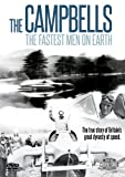 The Campbells - The Fastest Men on Earth [DVD]