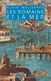 img - for Les Romains Et La Mer (Realia) (French Edition) book / textbook / text book