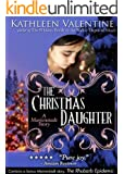 The Christmas Daughter: A Marienstadt Story (Secrets of Marienstadt)