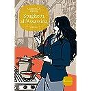 Spaghetti all'Assassina (Romanzi)