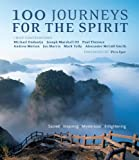 img - for 100 Journeys for the Spirit: Sacred*Inspiring*Mysterious*Enlightening book / textbook / text book