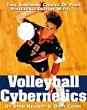 img - for Volleyball Cybernetics by Kellner, Stan, Cross, Dave (1997) Paperback book / textbook / text book