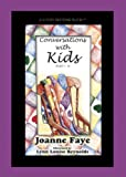 img - for Conversations with Kids Ages 7 - 10 book / textbook / text book