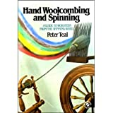 "Hand Woolcombing and Spinning: A Guide to Worsteds from the Spinning Wheelvon ""Peter Teal"""