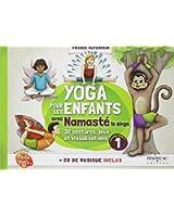Yoga pour les enfants avec Namasté - Guide pratique - Livre + CD