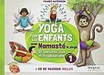 Yoga pour les enfants avec Namast� -...