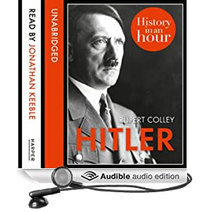 Hitler: History in an Hour (Unabridged)