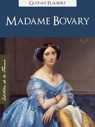 Flaubert, Gustave - Madame Bovary (Edition Kindle Spéciale, Version Française) par Gustave Flaubert | Madame Bovary (French Edition) by Gustave Flaubert (Annotated) (Oeuvres Complètes de Gustave Flaubert t. 1)