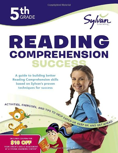 Fifth Grade Reading Comprehension Success (Sylvan Workbooks) (Sylvan Workbooks)