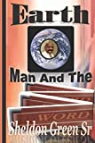img - for EARTH MAN AND THE WORD book / textbook / text book