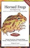 Horned Frogs: Plus Budgett's Frogs (Advanced Vivarium Systems) (1882770889) by De Vosjoli, Philippe