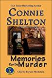 Memories Can Be Murder (Charlie Parker Mystery Book 5)