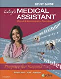 img - for Study Guide for Today's Medical Assistant: Clinical & Administrative Procedures, 1e book / textbook / text book