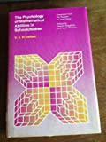 img - for The Psychology of Mathematical Abilities in Schoolchildren book / textbook / text book