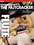 Tchaikovsky's The Nutcracker (Flute)....