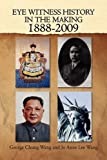 img - for Eye Witness History In The Making-1888-2009 book / textbook / text book