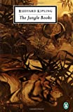 The Jungle Books (Penguin Classics) (0140183167) by Rudyard Kipling