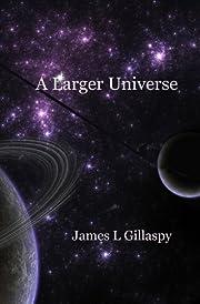 A Larger Universe