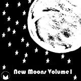 New Moons: Volume 1