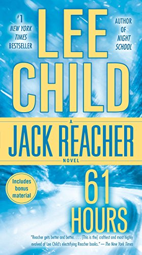 61 Hours (Jack Reacher), Child, Lee