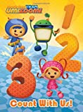 Count with Us! (Team Umizoomi) (Bright & Early Board Books(TM))