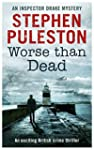 Worse Than Dead: An exciting British...