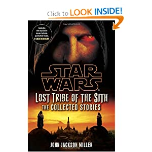 Star Wars: Lost Tribe of the Sith - The Collected Stories by John Jackson Miller