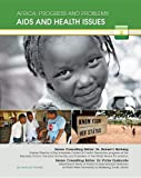 AIDS and Health Issues (Africa: Progress and Problems (Mason Crest))