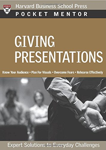 Giving Presentations: Expert Solutions to Everyday...