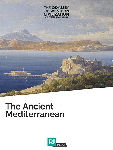 The Odyssey of Western Civilization Lecture #3: The Ancient Mediterranean