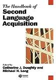 The Handbook of Second Language Acquisition