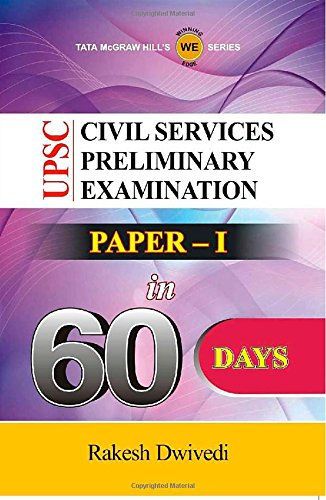 Upsc Civil Services Preliminary Examination in 60 Days (Paper 1) 1st Edition (UPSC Civil Services Preliminary Examination in 60 days (Paper 1) 1st Edition)