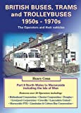 img - for British Buses, Trams and Trolleybuses 1950s-1970s book / textbook / text book