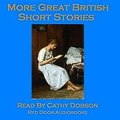 More Great British Short Stories: A Vintage Collection of Classic Tales | [Mrs Molesworth, Robert Louis Stevenson, Arthur Conan Doyle, D. H. Lawrence]