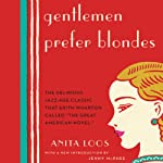 Gentlemen Prefer Blondes: The Illuminating Diary of a Professional Lady | Anita Loos,Jenny McPhee (introduction)