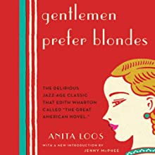 Gentlemen Prefer Blondes: The Illuminating Diary of a Professional Lady (       UNABRIDGED) by Anita Loos, Jenny McPhee (introduction) Narrated by Patrice O'Neal