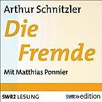 Die Fremde   Arthur Schnitzler