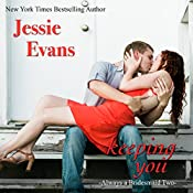 Keeping You: Always a Bridesmaid | Jessie Evans