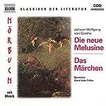 Die neue Melusine - Das Märchen   Johann Wolfgang von Goethe