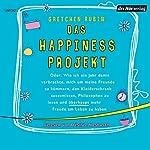 Das Happiness Projekt   Gretchen Rubin