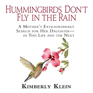 Hummingbirds Don't Fly in the Rain Audiobook